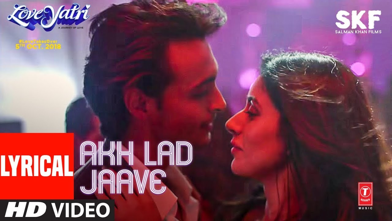 Akh Lad Jaave Song Lyrics