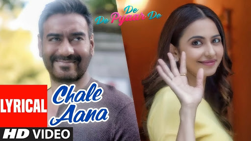 Chale Aana Song Lyrics