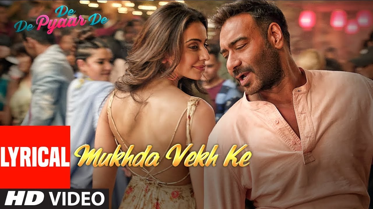 Mukhda Vekh Ke Song Lyrics
