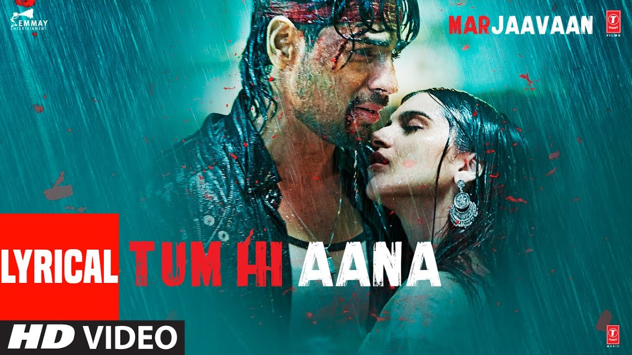 Tum Hi Aana Song Lyrics