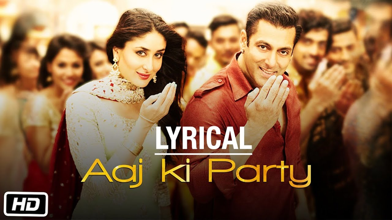 Aaj ki Party Song Lyrics