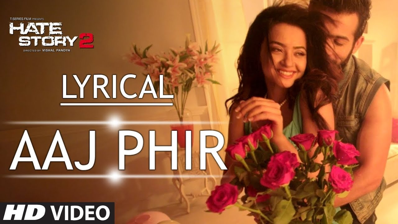Aaj Phir Song Lyrics