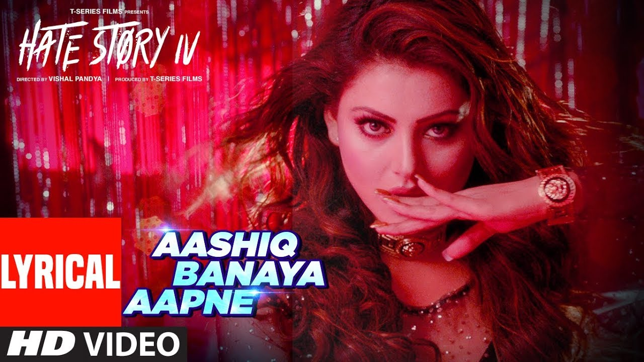 Aashiq Banaya Aapne Song Lyrics