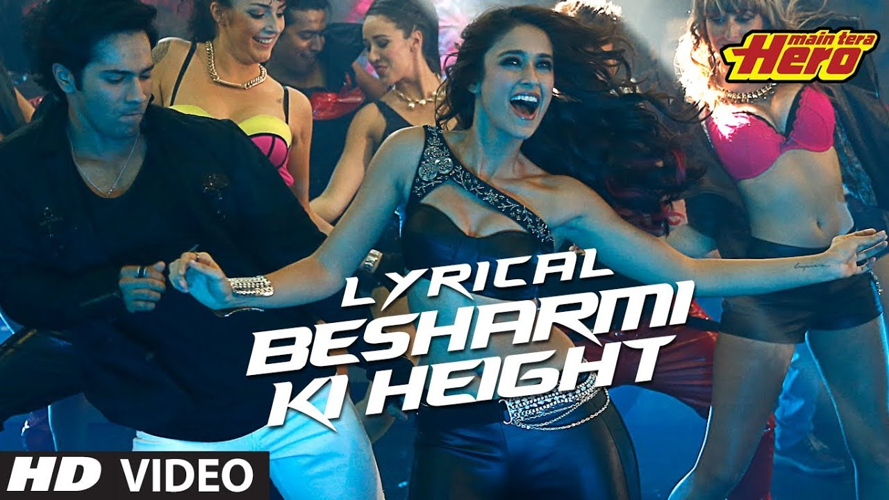 Besharmi Ki Height Song Lyrics