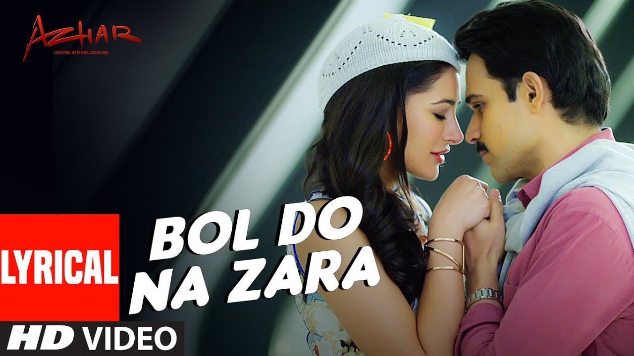 Bol Do Na Zara Song Lyrics Image