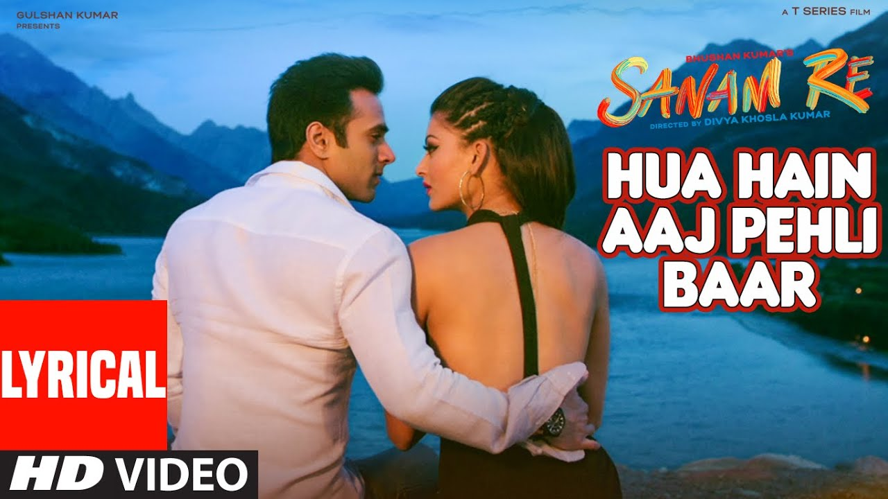 Hua Hain Aaj Pehli Baar Song Lyrics Image