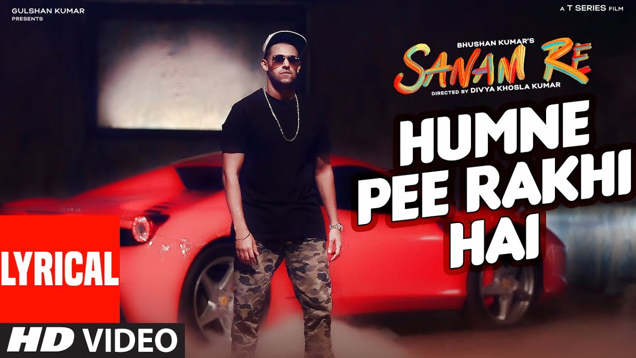 Humne Pee Rakhi Hai Song Lyrics