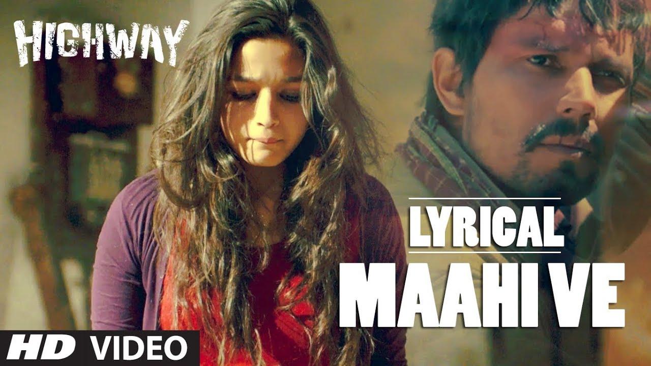 Maahi Ve (Highway) Song Lyrics Image