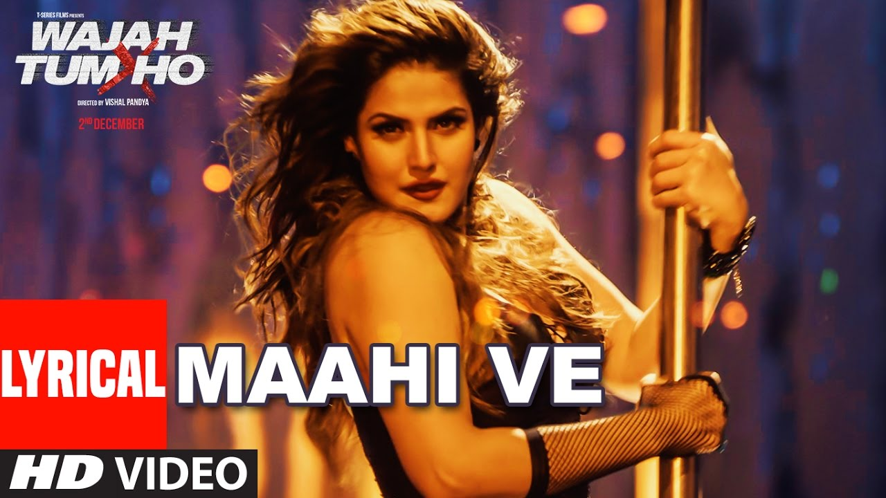 Maahi Ve Song Lyrics