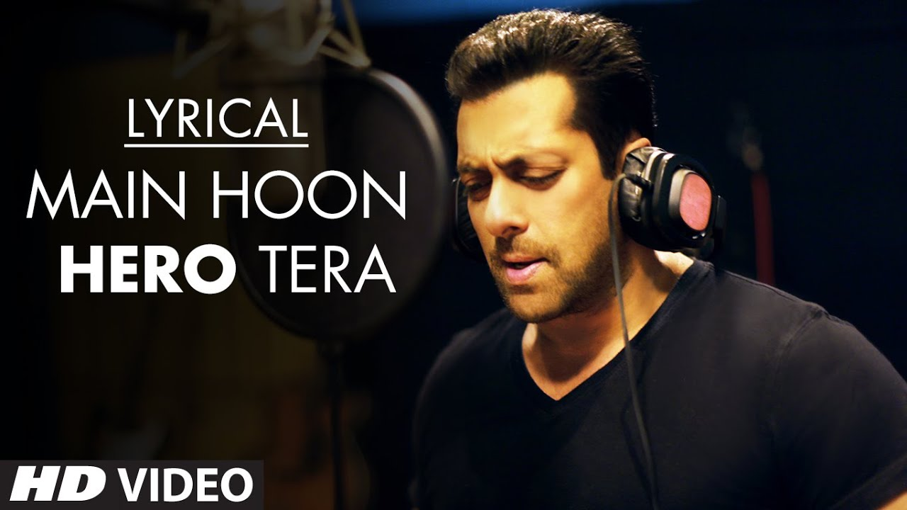 Main Hoon Hero Tera Song Lyrics Image
