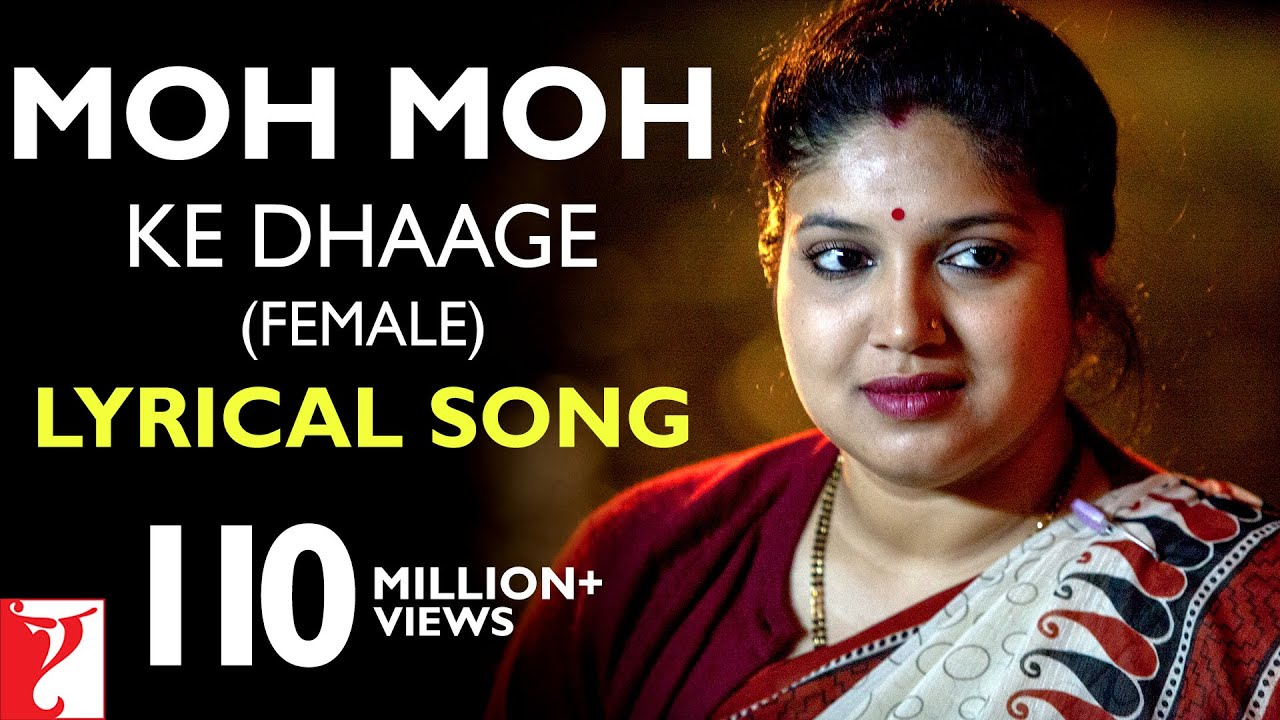 Moh Moh Ke Dhaage (Female) Song Lyrics Image