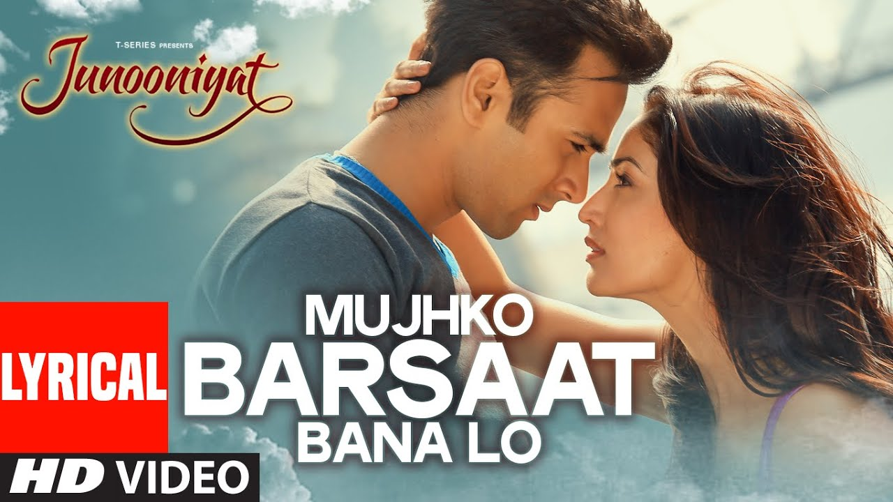 Mujhko Barsaat Bana Lo Song Lyrics Image