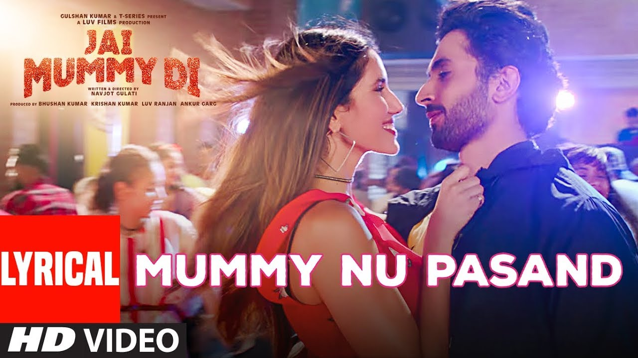 Mummy Nu Pasand Song Lyrics Image