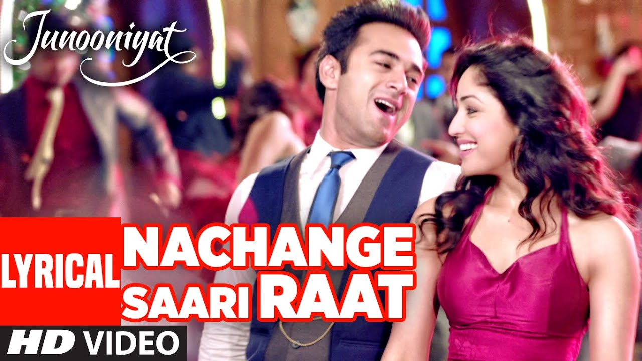 Nachange Saari Raat Song Lyrics Image