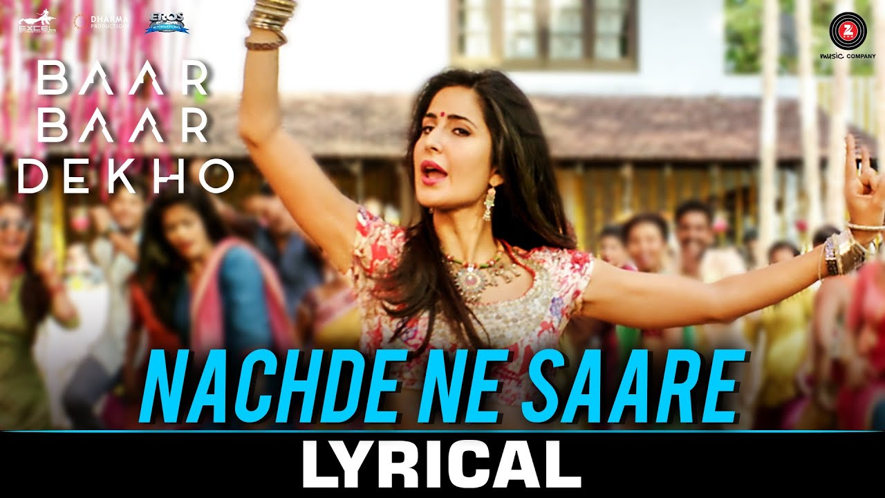 Nachde Ne Saare Song Lyrics