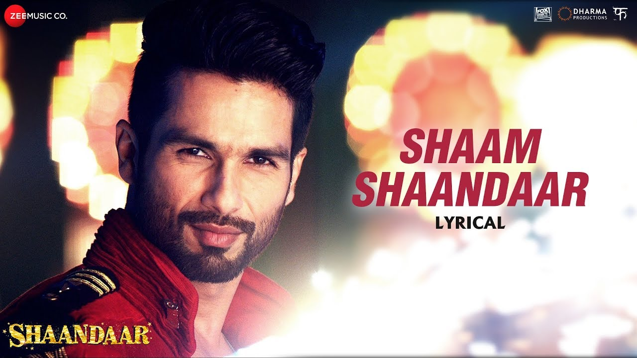 Shaam Shaandaar Song Lyrics