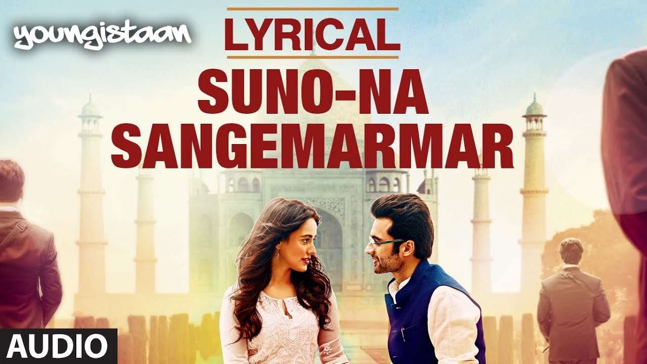 Suno Na Sangemarmar Song Lyrics Image
