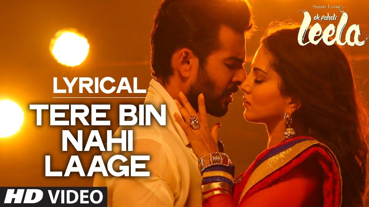 Tere Bin Nahi Laage (Male) Song Lyrics Image