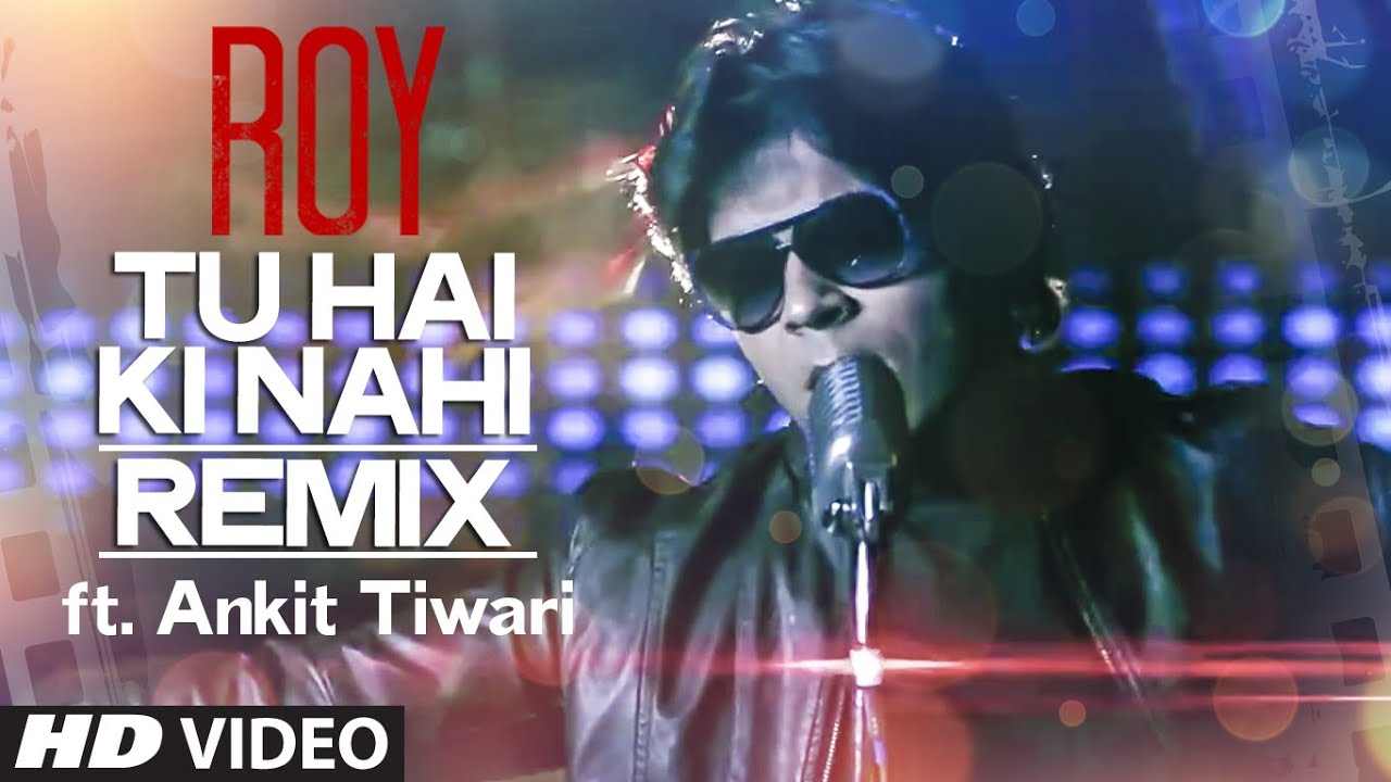 Tu Hai Ki Nahi Remix Song Lyrics Image