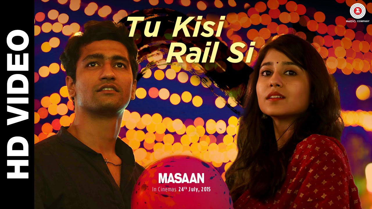Tu Kisi Rail Si Song Lyrics Image
