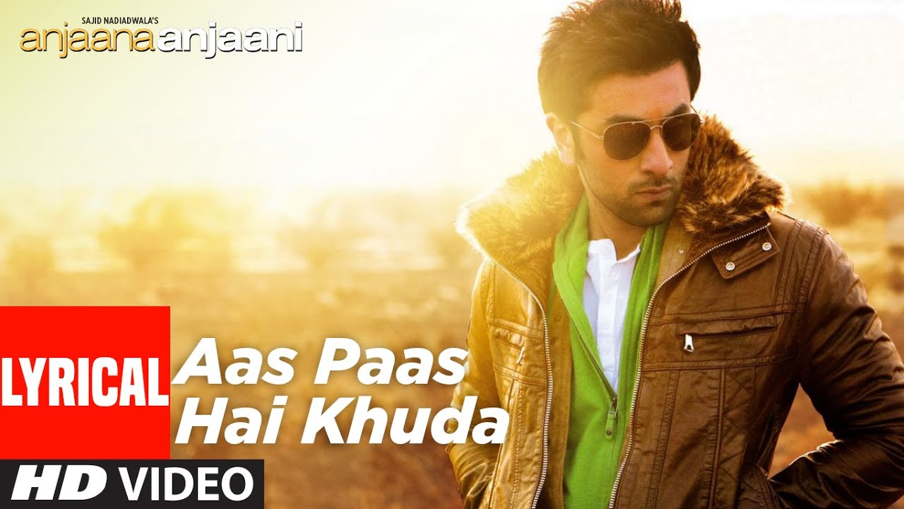Aas Paas Hai Khuda Song Lyrics Image