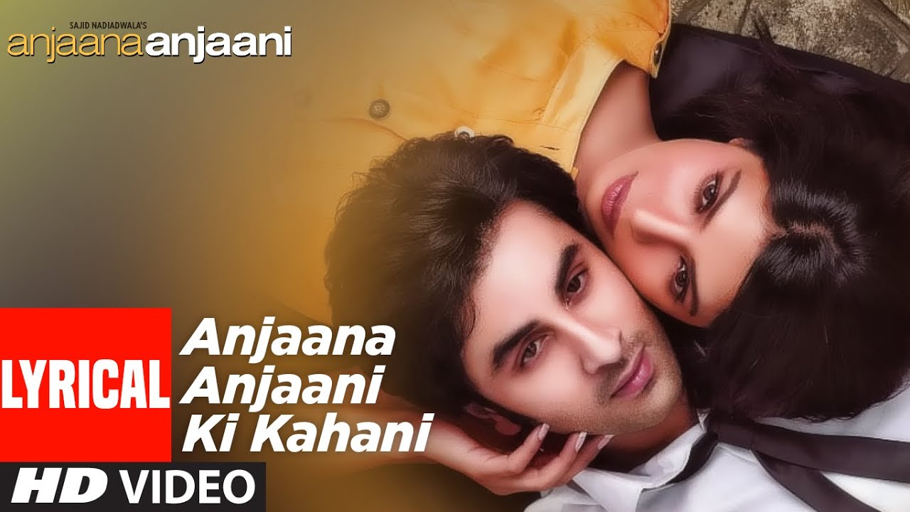 Anjaana Anjaani Ki Kahani Song Lyrics Image