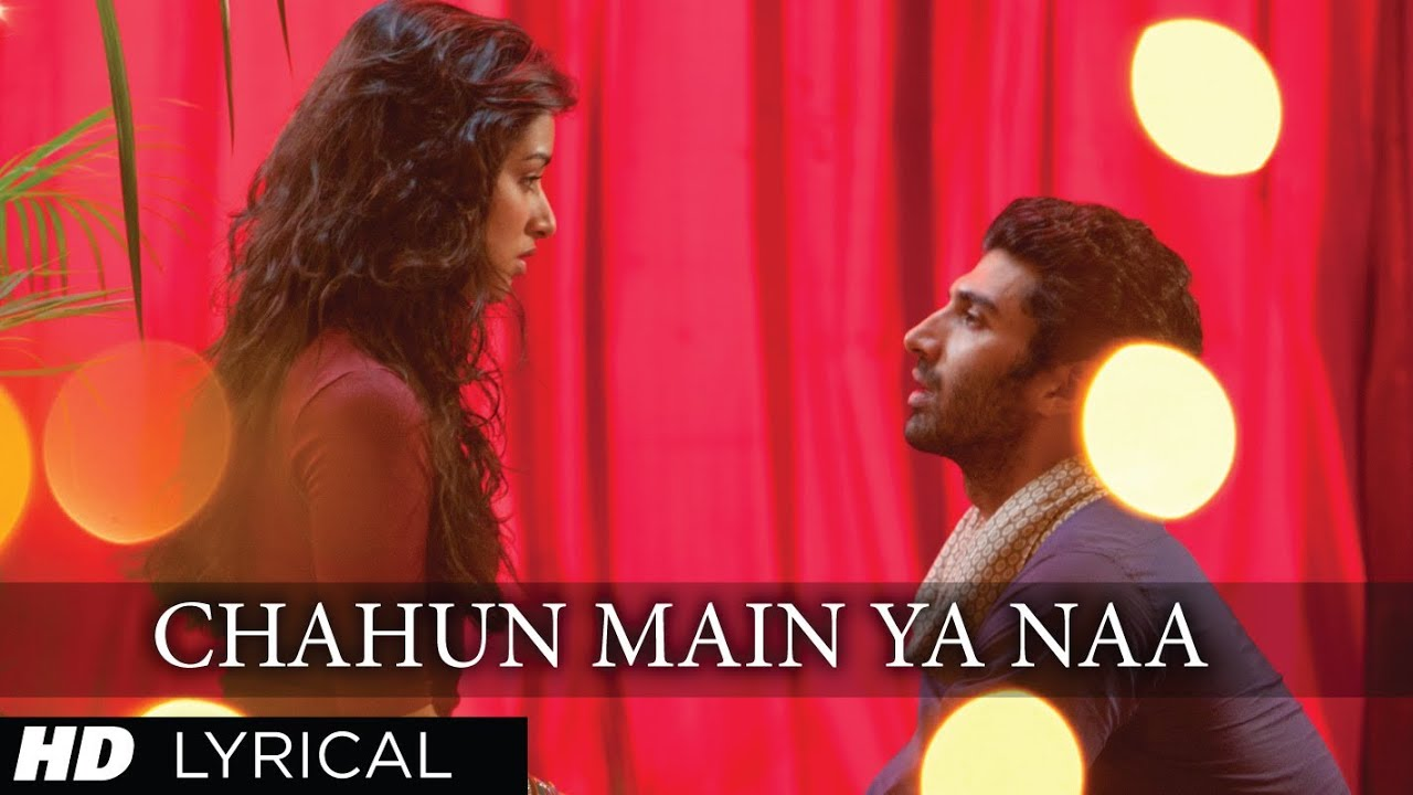 Chahun Main Ya Naa Song Lyrics Image
