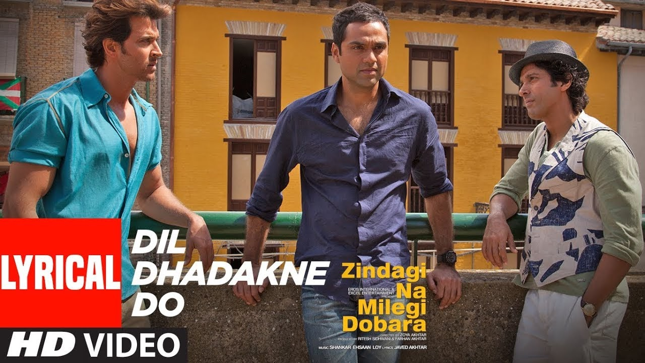 Dil Dhadakne Do Song Lyrics