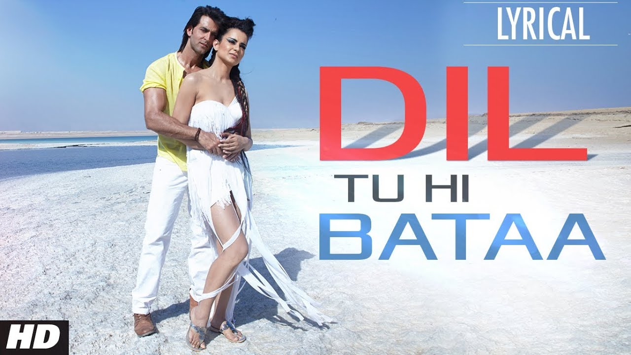 Dil Tu Hi Bataa Song Lyrics