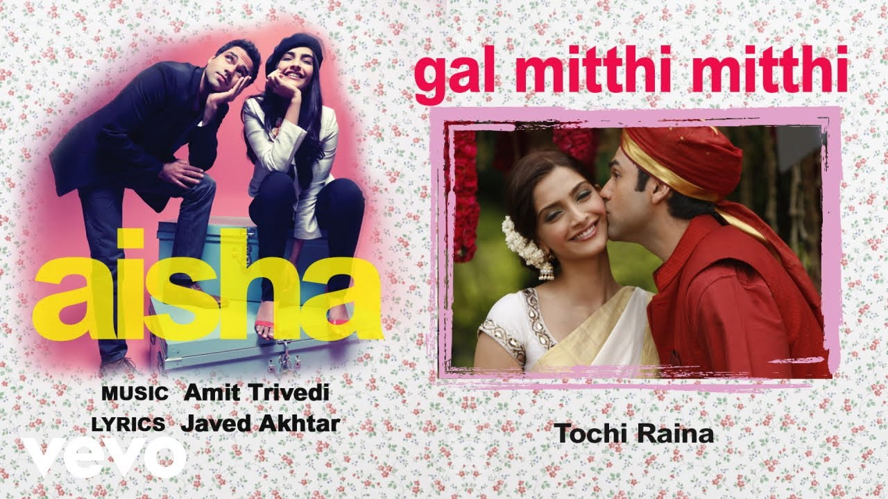 Gal Mitthi Mitthi Song Lyrics