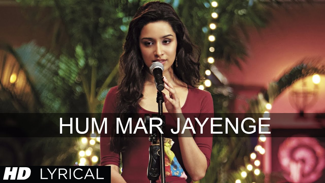 Hum Mar Jayenge Song Lyrics