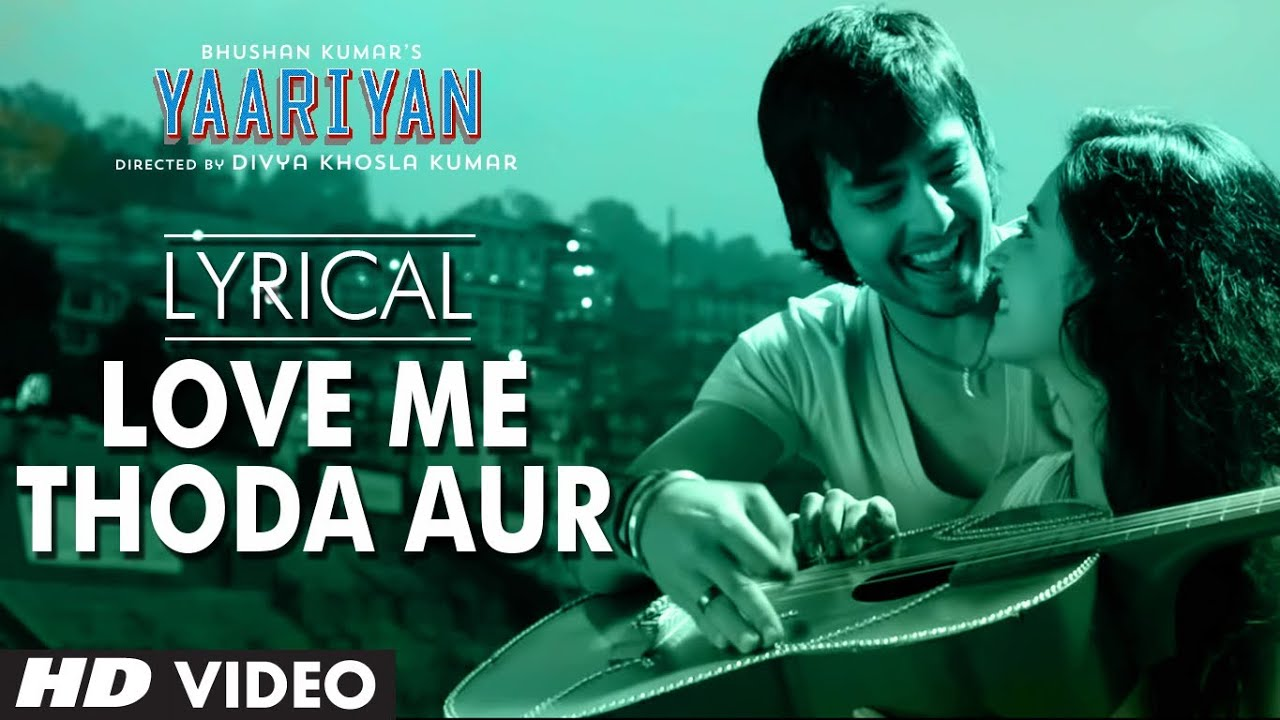 Love Me Thoda Aur Song Lyrics Image