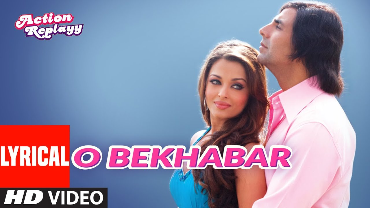 O Bekhabar Song Lyrics