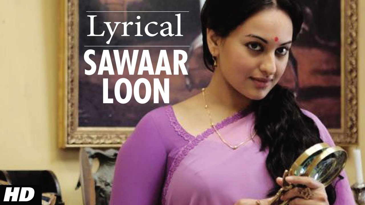 Sawaar Loon Song Lyrics