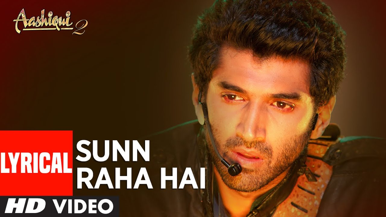 Sunn Raha Hai Na Tu Song Lyrics