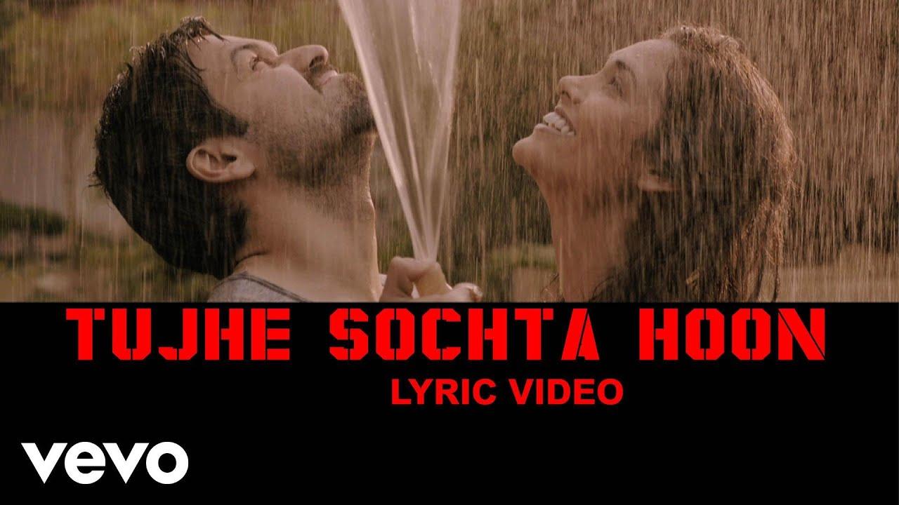 Tujhe Sochta Hoon Song Lyrics Image