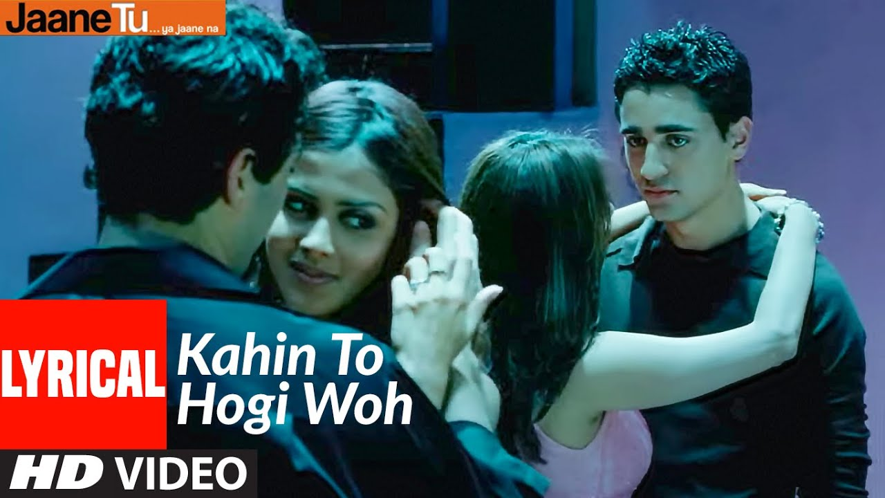 Kahin To Hogi Woh Song Lyrics