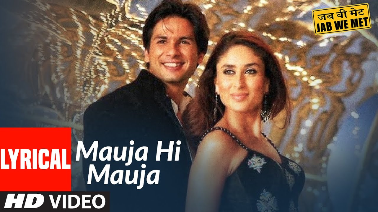 Mauja Hi Mauja Song Lyrics