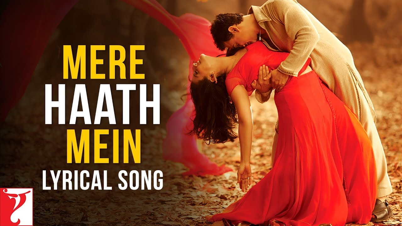 Mere Haath Mein Song Lyrics Image