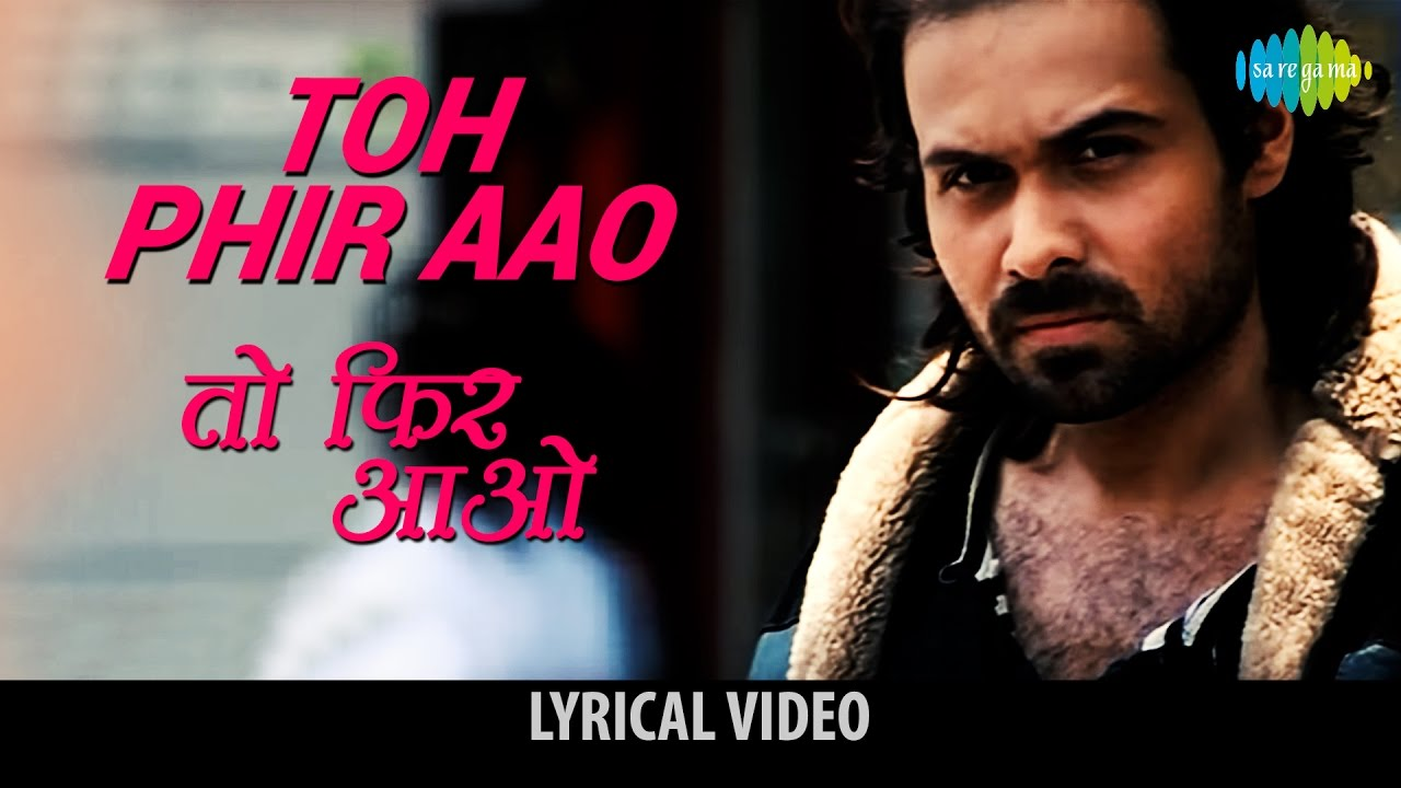 Toh phir aao Song Lyrics Image