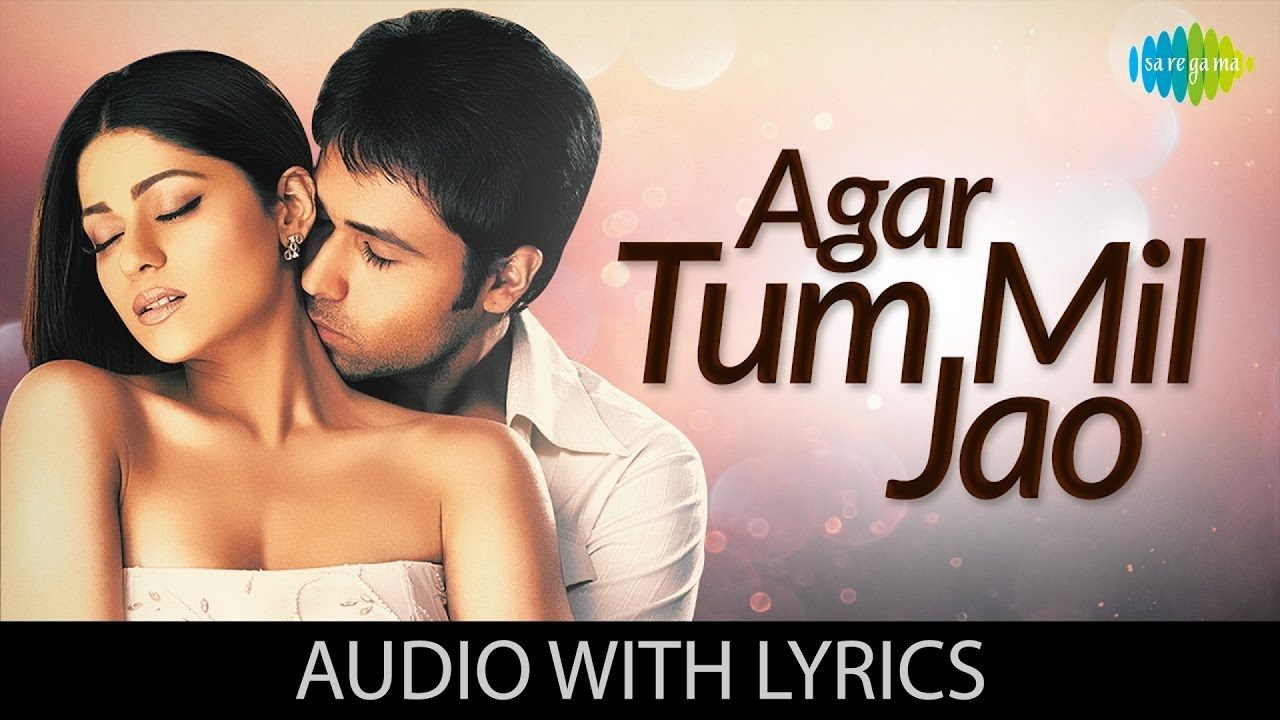 Agar Tum Mil Jao Song Lyrics Image