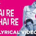 Hai Re Hai Re Song Lyrics Image