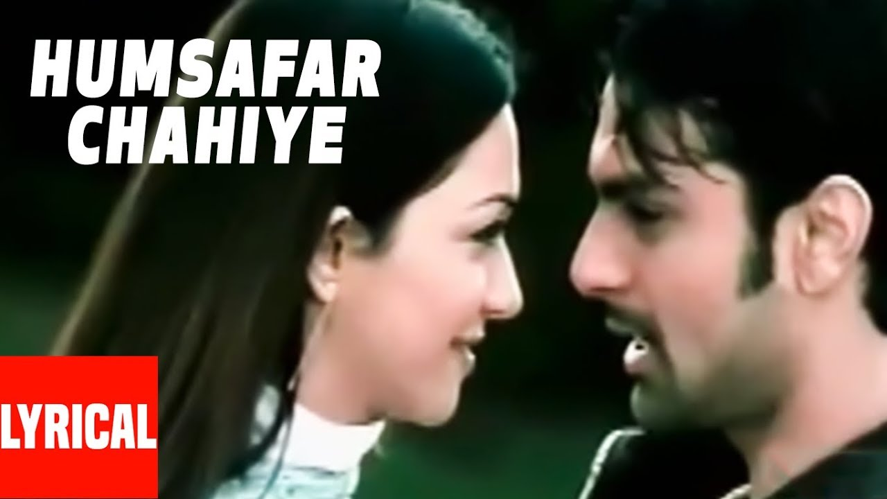 Humsafar Chahiye Song Lyrics