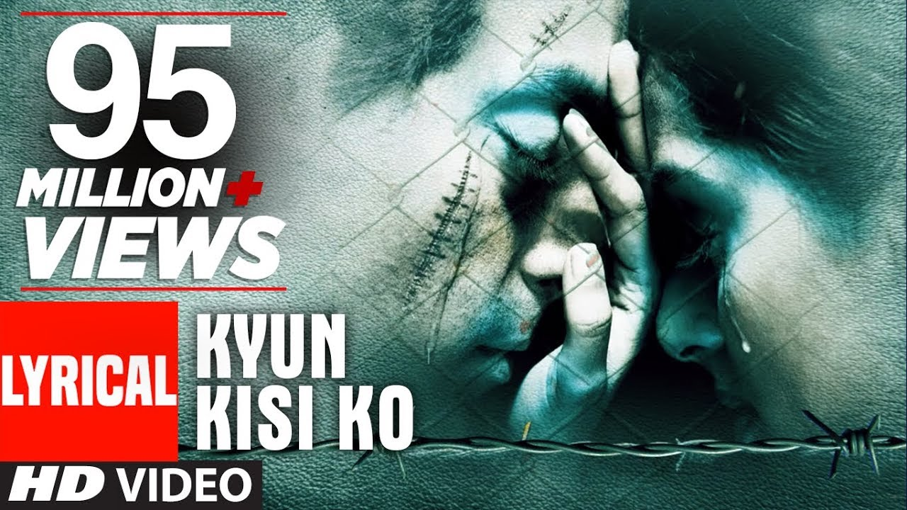 Kyun Kisi Ko Song Lyrics