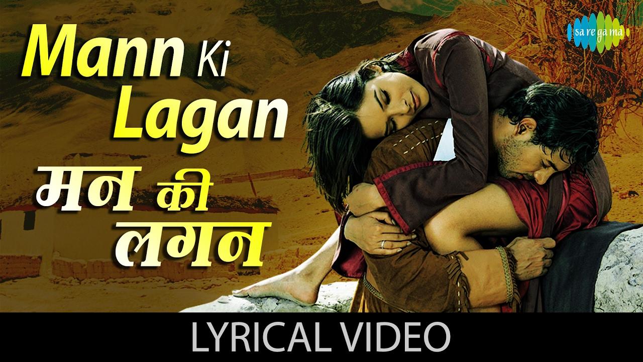 Mann Ki Lagan Song Lyrics