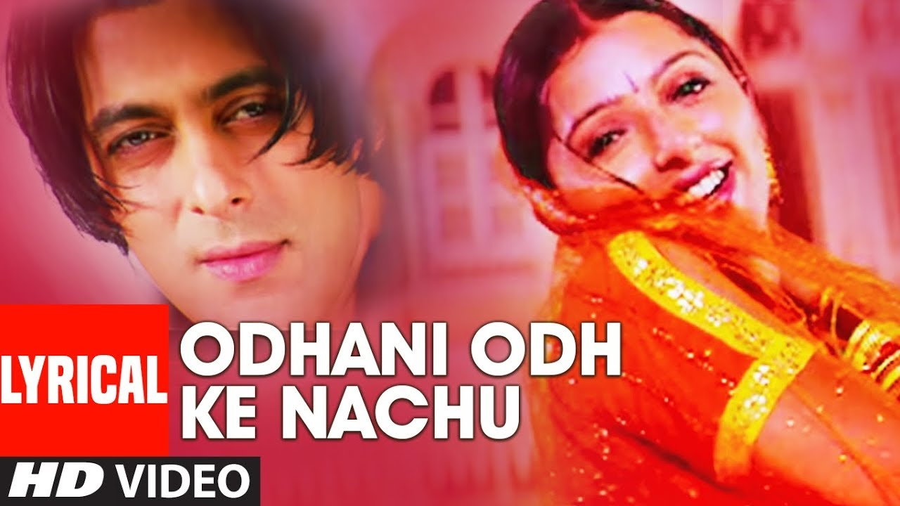Odhani Odh Ke Nachu Song Lyrics