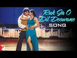 Ruk Ja O Dil Deewane Song Lyrics