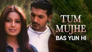 Tum Mujhe Bas Yun Hi Song Lyrics