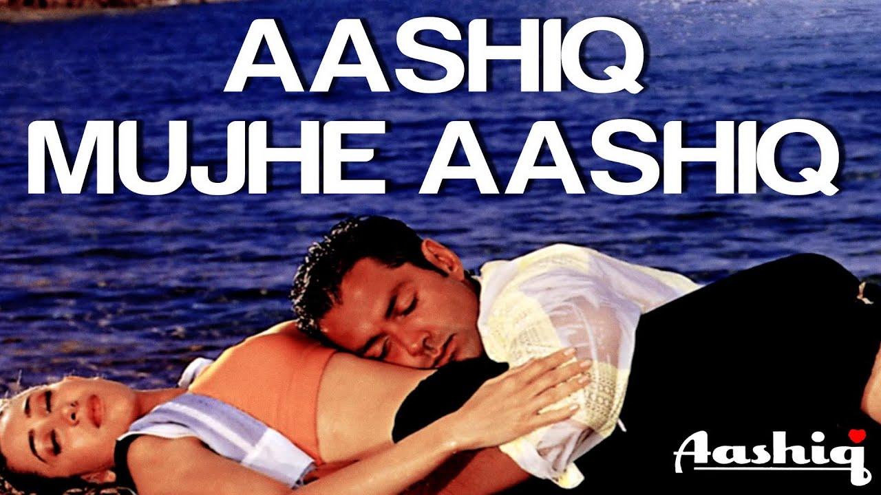 Aashiq Mujhe Aashiq Song Lyrics