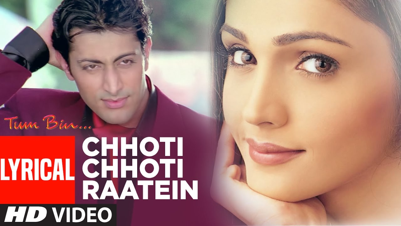 Chhoti Chhoti Raatein Song Lyrics